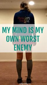 My Mind Is My Own Worst Enemy Mile By Mile