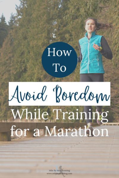 Are all the miles of marathon training making you bored? It is possible to avoid boredom while training for a marathon! Here are some ways I stay motivated and engaged during a training cycle.