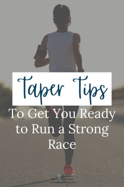 How do you make sure you are preparing yourself for a big race during the taper? Here are some ways to make sure you are setting yourself up for success. Pin this post to save for the next time you are getting ready to taper and race!