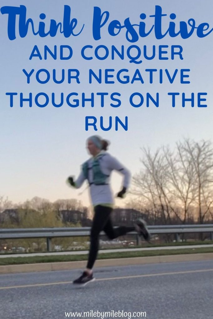 Runners often struggle with negative thoughts when a run or race gets hard. Here are some strategies for overcoming some of those negative thoughts that often creep into our minds. By focusing on the positive, and changing our thinking, we can learn to get over some of those frustrating thoughts!