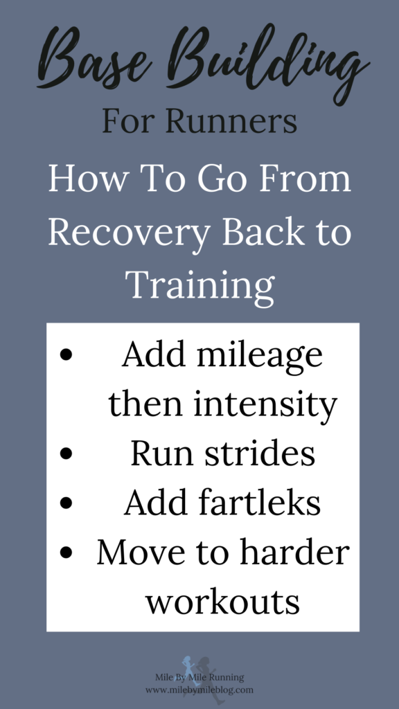 Base building for runners: How to go from recovery back to training