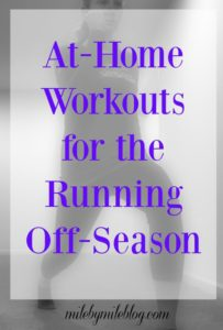 At Home Workouts for the Running Off-Season