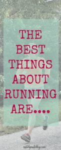 Running has so many benefits. Here are some of the best things about running.