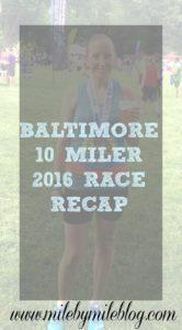 Baltimore 10 Miler Race Recap