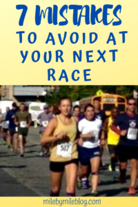 Don't make the same racing mistakes I did! Be prepare before your next race to avoid these common racing mistakes. #race #running