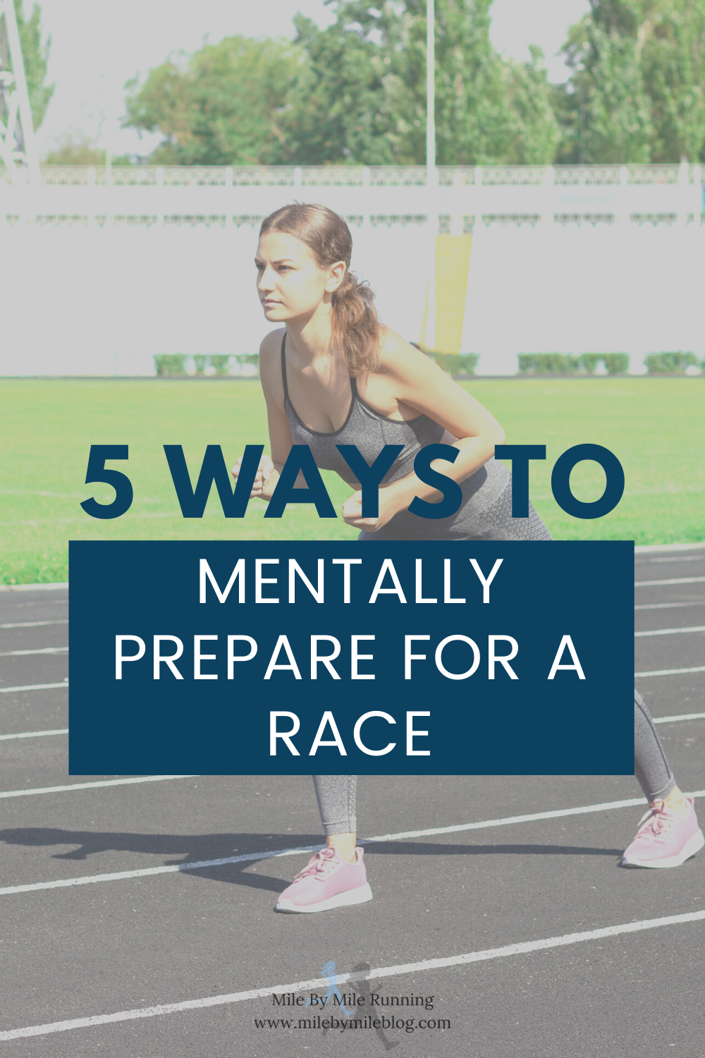 It's just as important to mentally prepare for a race as it is to physically prepare. Try the 5 strategies to get you ready to stay focused and mentally strong on race day.