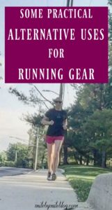 Looking to get some extra use out of your running gear? Here are some ways you can use your running items for other purposes!