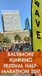 Race Recap of the 2017 Baltimore Running Festival Half-Marathon