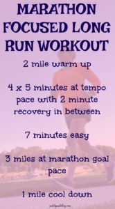 This marathon focused long run workout can be used to get ready for marathon training or to add some challenge to a long run!