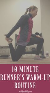 Looking for a quick, easy way to warm up before your next run? This 10 minute runner's warm-up hits all the key muscle groups to prep your body to start your run feeling strong and loose. #running #warmup #runningtips