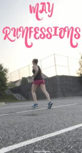 This month I'm runfessing about the rain, heat, and having a busy month. Click post read more about my running confessions this month. #running