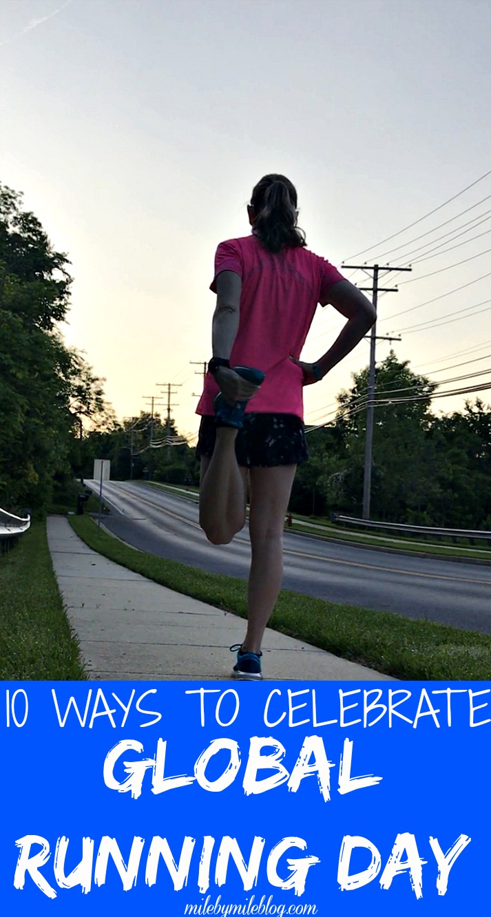 It's day when runners all over the world get to celebrate what they love: Global Running Days! Here are 10 ideas for how to celebrate. #running #globalrunningday