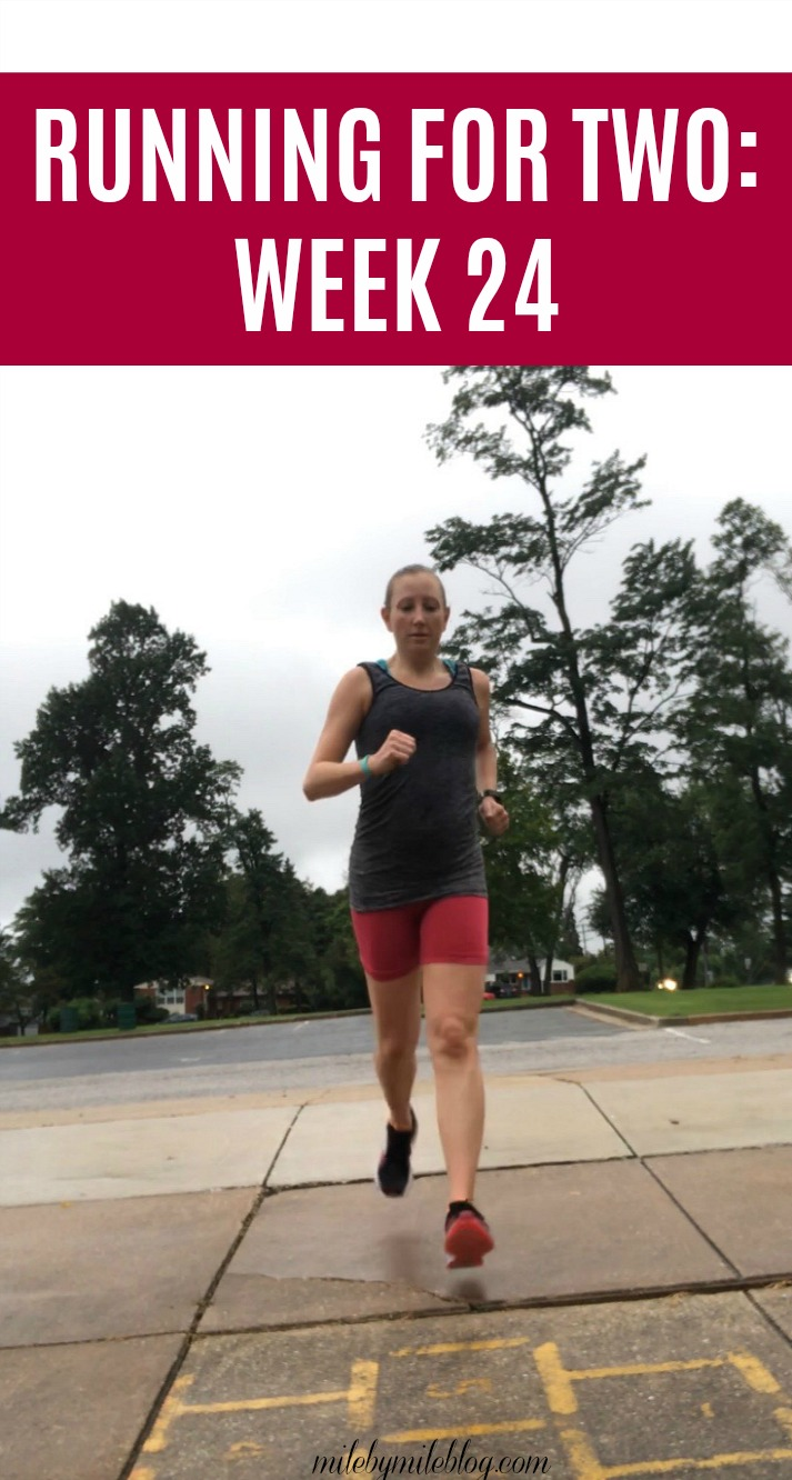 Running for Two: Week 24