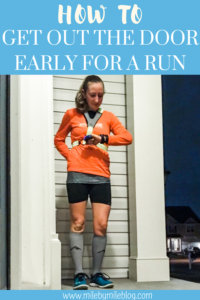 Tips for how to get out the door early for a run. Get your day started on the right foot with an early run in the morning and save time with these running tips. #running