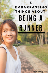 Runners are different in many ways, and some of our quirks are a bit embarrassing! Here are 5 embarrassing things about being a runner. #runner #running
