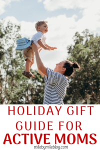 Looking for the perfect gift for an active mom in your life? Or are you trying to come up with ideas for our own holiday wish list? Here are 10 items that any active mom (or most active women) will love! #holidays #gifts #guideguide #fitness #fitmom