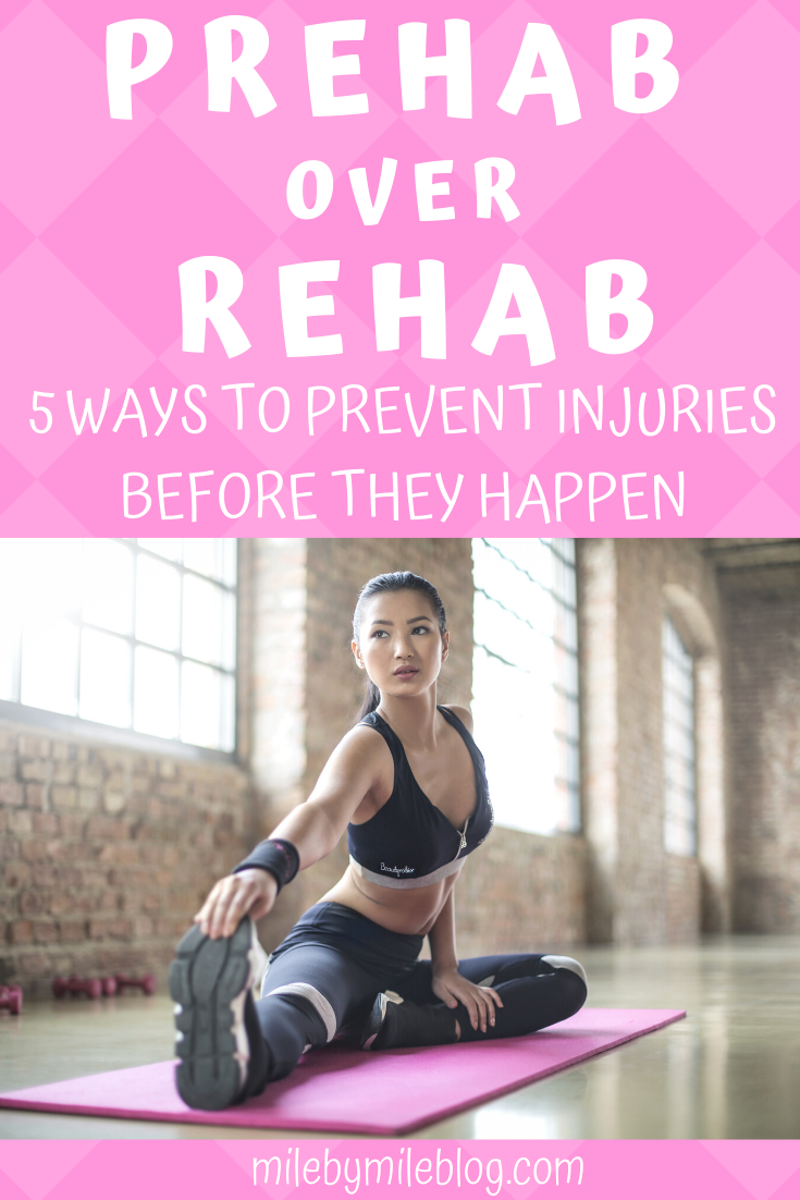 Looking to prevent an injury before it keeps your sidelined from running? Try some prehab! Here are some ways to include prehab in your routine to hopefully prevent running injuries. #prehab #running #injuryprevention #runningtips #corework #mobility #crosstraining