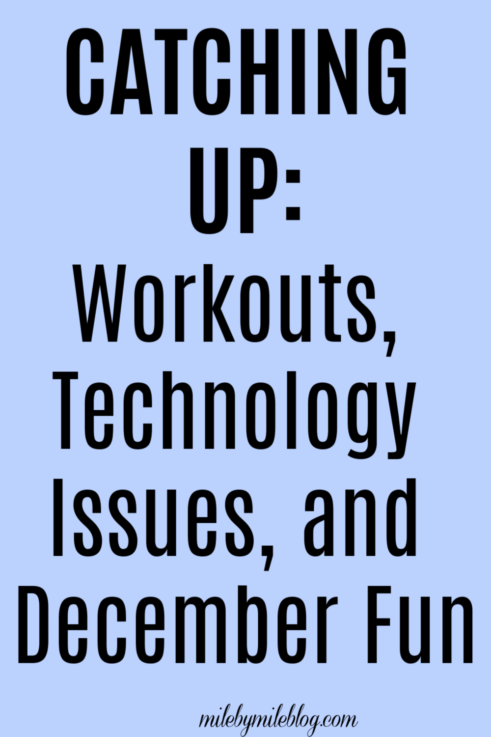The past month has been a little hectic so I am catching up with a post about my workouts, technology, and some of the fun things we have been doing the holiday season! #workouts #life #holidays