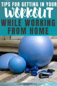 It's not always easy to get in a workout while working from home. Here are some tips to help you make that time and create a healthy fitness routine during this challenging time. #fitness #workout #fitnesstips
