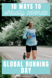 Even though we can't run together or celebrate in person, there are my ways to virtually celebrate Global Running Day. Here are some ideas for making the most of Global Running Day on June 3rd 2020. #globalrunningday #runningday #running