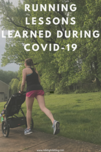 The past few months have brought many changes to the running world. With races cancelled and gyms closed training looks much different. Here are the running lessons I have learned during COVID-19. #running #training