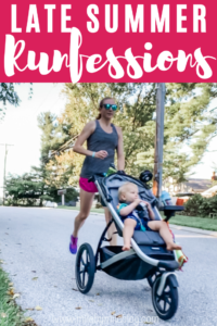 It's already the last Friday in August, which means it's time for late summer runfessions! Join me as I share the ups and downs of running, workouts, and life from this month.
