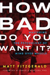 Top 10 Running Books to Help you Run Your Best- How Bad Do You Want It
