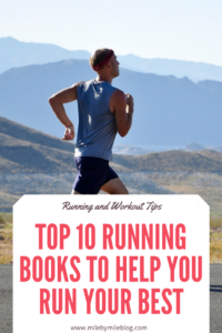 As a runner it's important to make yourself knowledgeable about different aspects of running. From injury prevention, to nutrition for runners, to different types of marathon and half-marathon training, there are running books for just about every topic. Here are my top 10 running books to help you improve your running in these areas.