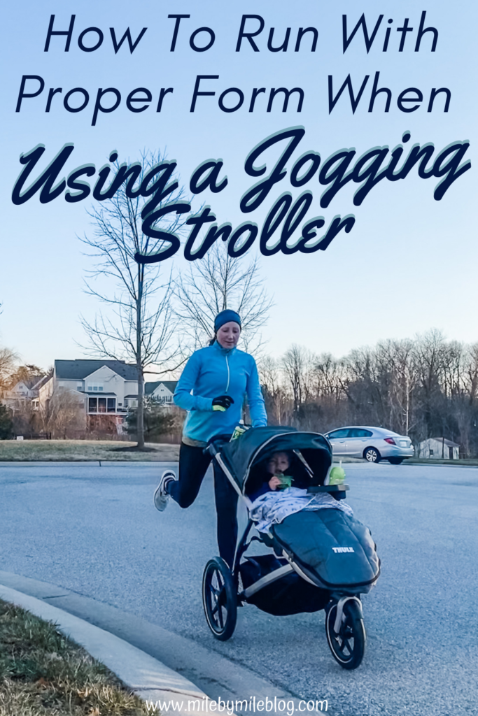 Running with a jogging stroller is challenging in many ways. One issue is running form. Running with a stroller is different than running alone, but its important to run with proper form when using a jogging stroller.