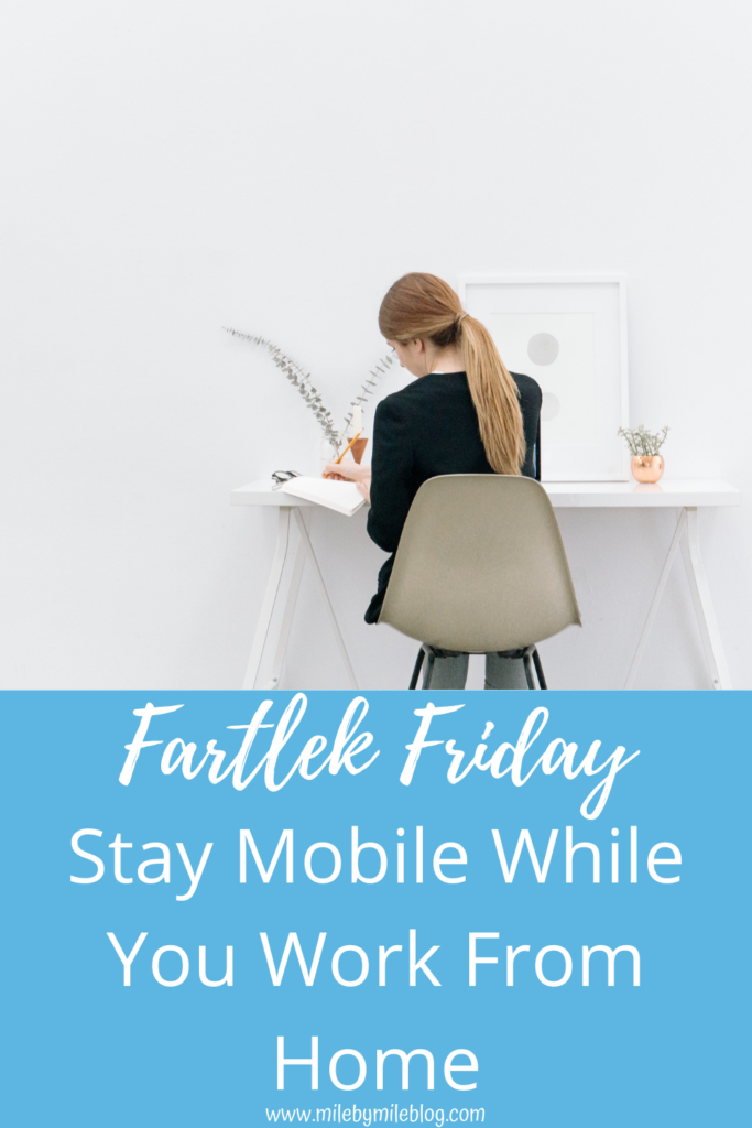 Are you working from home, or just spending more time home in general? Here are some tips for staying mobile for your runs while you do other things, like work, take calls, or even watch TV!