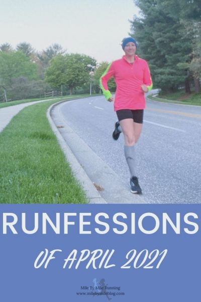 It's the end of the month again which means it's time for runfessions of April 2021! This was a weird month for me, and thinking back on past years April is usually a struggle. Let's jump right in and get to the most recent running confessions.