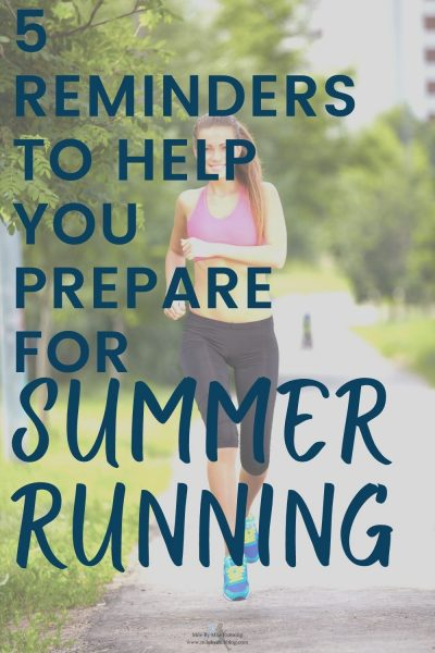 As we quickly approach the start of summer running season, there are a few logistical things you can do to get prepared! Now is a good time to start getting ready for those hot, sunny runs so you can continue training and run your best. Here are 5 reminders to help you prepare for summer running.
