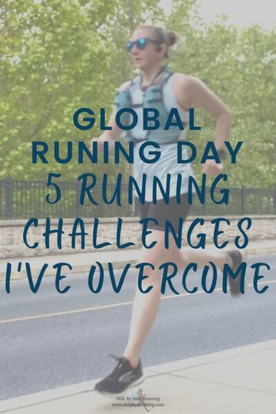 I like to use Global Running Day as a chance to appreciate running and think about what it means to me. That usually includes thinking back on my running over the years. This year I've been thinking about running challenges I've overcome.